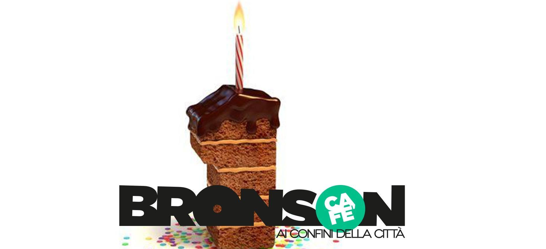 Un anno ai confini della città - Buon compleanno Bronson Café