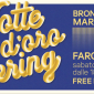 Notte D'Oro Spring al Fargo