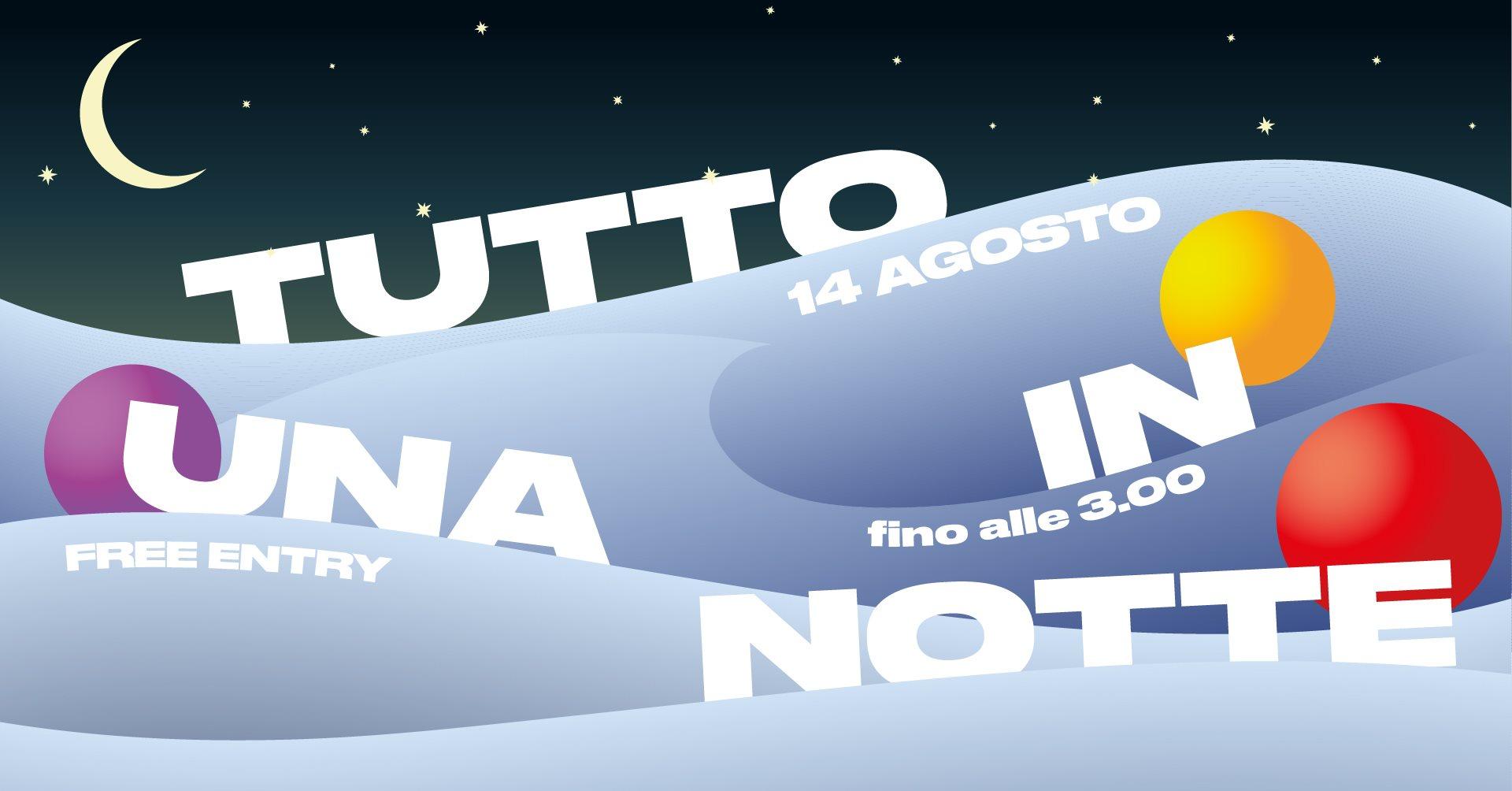 Tutto in una Notte + live Sudestrada