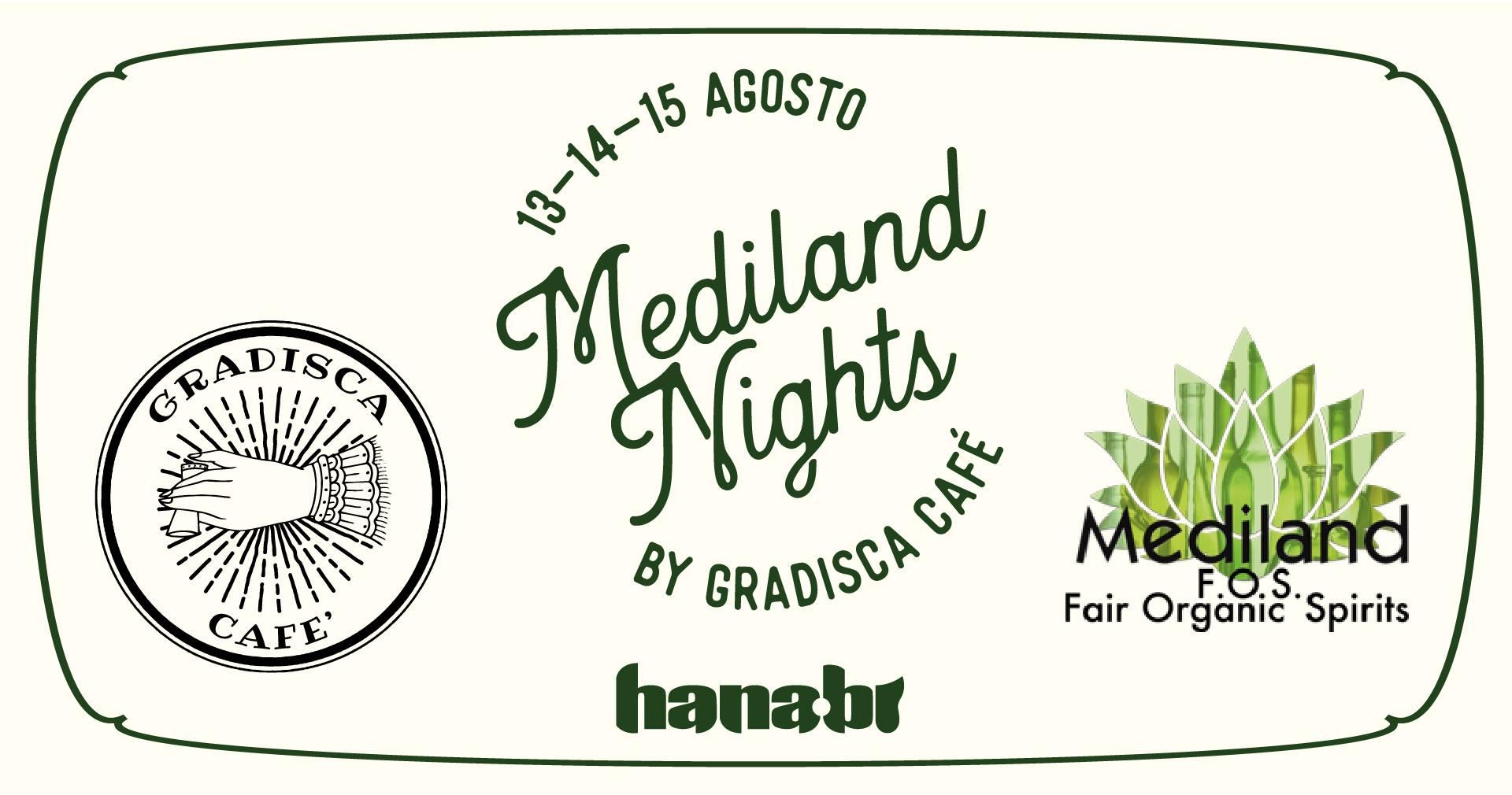 Mediland Nights by Gradisca Café