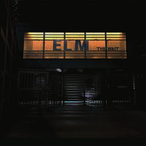 elm the wait
