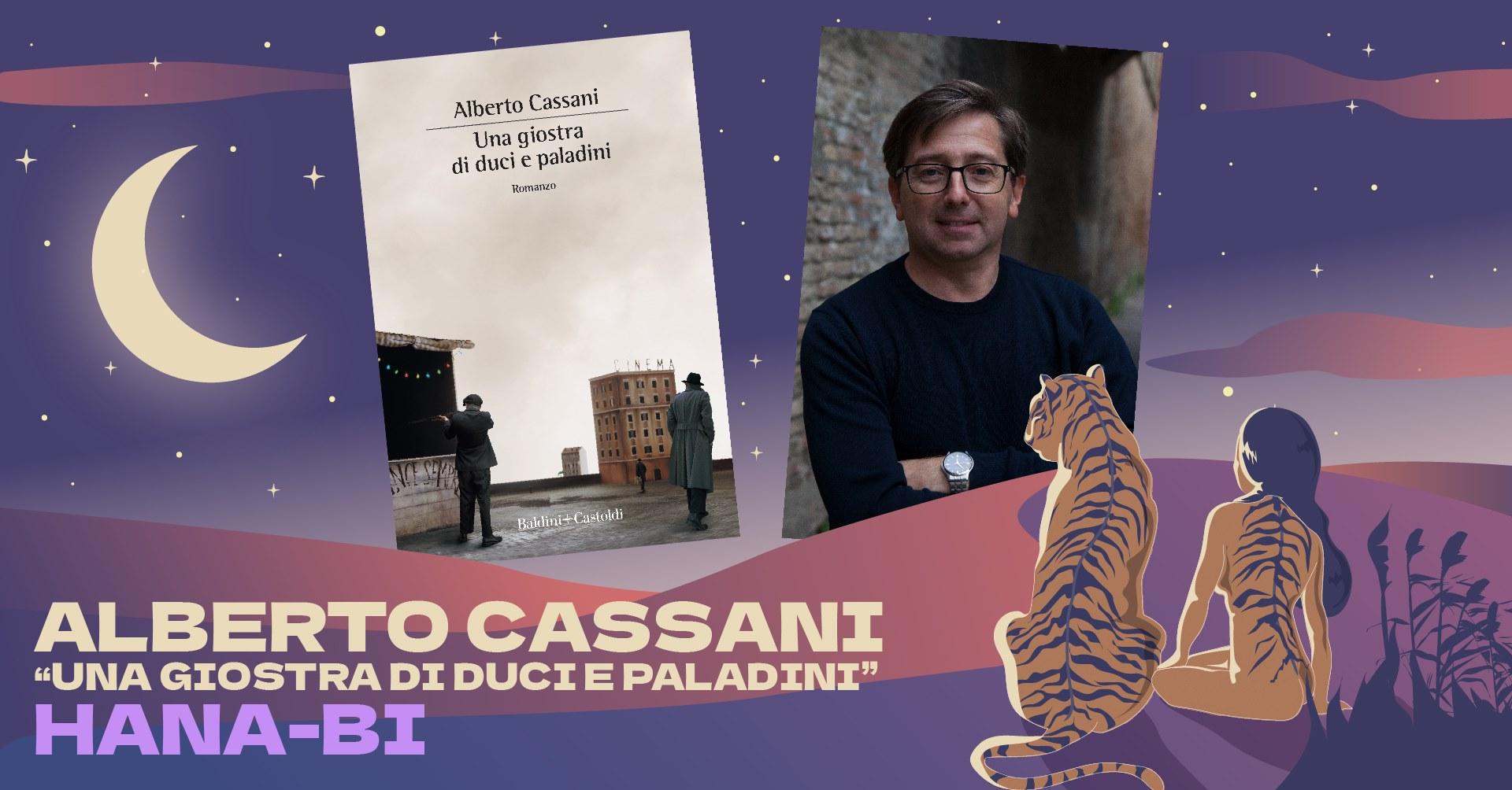 """Alberto Cassani """"Una giostra di duci e paladini"""""""